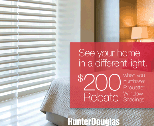 See your home Promotion: Pirouette® window shadings Rebate